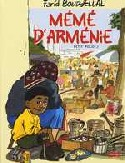 "Petit Polio, "" Mémé d'Arménie "",Tome 3"