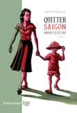 Quitter Saïgon