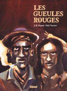 Couverture de l'album Les gueules rouges © Glénat
