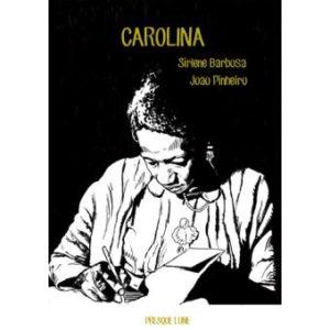 Image de couverture «CAROLINA » de BARBOSA et PINHEIRO chez PRESQUE LUNE
