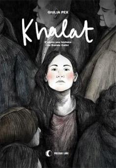 « Khalat » de Giulia Pex, Éditions Presque Lune, janvier 2020